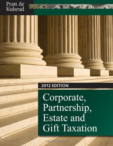 Corporate, Partnership, Estate and Gift Taxation