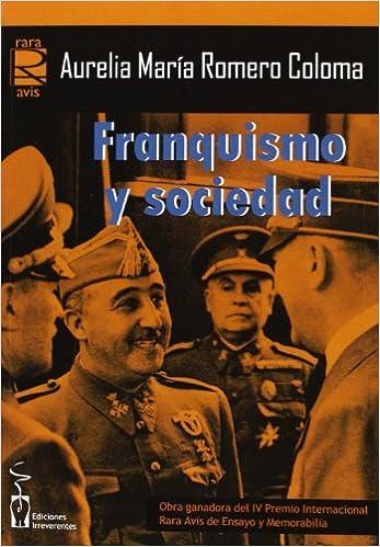 Franquismo Y Sociedad: Amazon.es: Romero Coloma, Aurelia: Libros