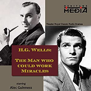 The Man Who Could Work Miracles Radio/TV Program