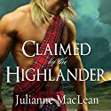 Claimed by the Highlander: Highlander Series #2 Audiobook by Julianne MacLean Narrated by Antony Ferguson