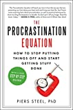 Procrastination: Why You Do It, What to Do About It Now: 0