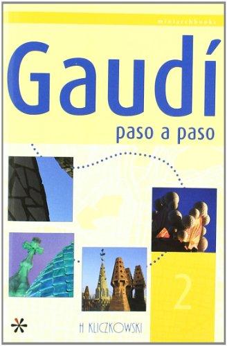 Descargar Libro Gaudi Paso A Paso 2 Susana Gonzalez