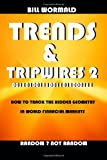 Trends and Tripwires 2 - Random Not Random, Bill Wormald, 1411661214