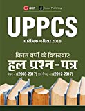 UPPCS Previous Years Topic-Wise Solved Papers (Paper I 2003-17 and Paper II 2012-17)