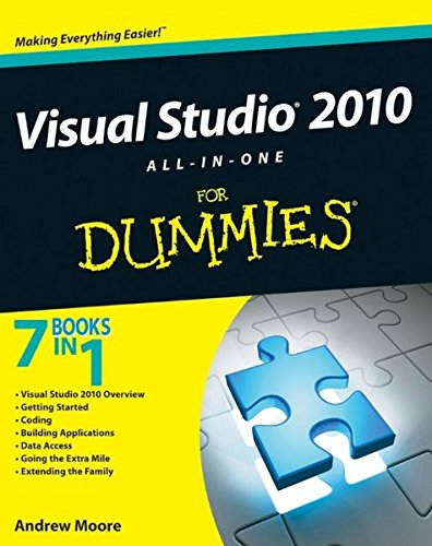 Visual Studio 2010 All-in-One For Dummies (Learn Visual Studio)