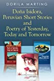 Doña Isidora, Peruvian Short Stories and Poetry of Yesterday, Today and Tomorrow