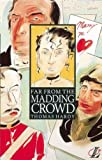 img - for Far from the Madding Crowd (NEW LONGMAN LITERATURE 14-18) by Thomas Hardy (1991-09-30) book / textbook / text book