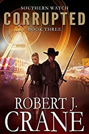 Corrupted (Southern Watch Book 3)