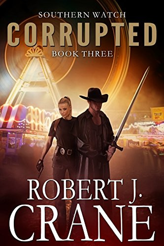 Corrupted (Southern Watch Book 3) by [Crane, Robert J.]