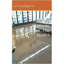 Polished Concrete Floors...The Basics