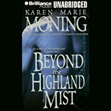 Beyond the Highland Mist: Highlander, Book 1 Audiobook by Karen Marie Moning Narrated by Phil Gigante