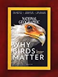 img - for National Geographic Magazine (January, 2018) Why Birds Matter book / textbook / text book