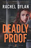 Deadly Proof (Atlanta Justice)