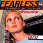 Bad: Fearless, Book 13 | Francine Pascal