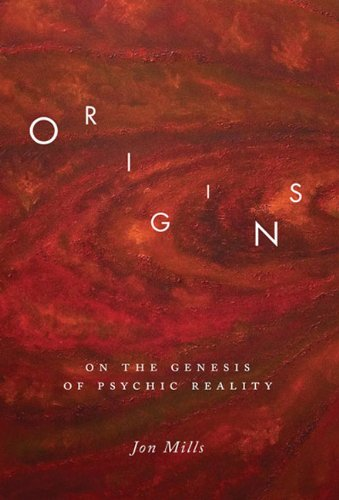 Origins: On the Genesis of Psychic Reality