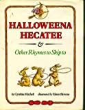 Halloweena Hecatee and Other Rhymes to Skip To, Cynthia Mitchell, 0690039255