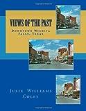 Views of the Past  - Downtown Wichita Falls, Texas
