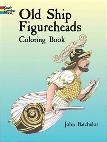 Old Ship Figureheads Coloring Book (Dover History Coloring