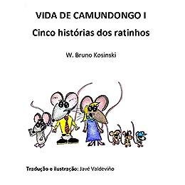 VIDA DE CAMUNDONGO I: Cinco histórias dos ratinhos por [Kosinski, W. Bruno]