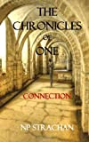 The Chronicles of One, Miss N. P. Strachan and Peter Banyard, 1494320681