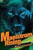 Maelstrom Rising, Mari Laureano, 0595217486