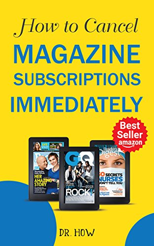 How to Cancel Magazine Subscriptions Immediately