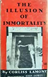 img - for The Illusion of Immortality book / textbook / text book