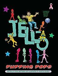 Jello Pudding Pops (Window Sill Children's Books Book 2)