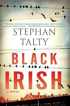 Black Irish: A Novel by [Talty, Stephan]