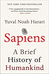 New York Times Bestseller                       A Summer Reading Pick for President Barack Obama, Bill Gates, and Mark Zuckerberg               From a renowned historian comes a groundbreaking narrative of humanity's creation ...
