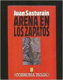 Arena En Los Zapatos (Cosecha Roja) (Spanish Edition