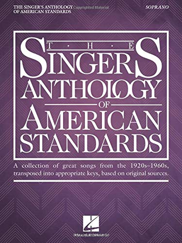 The Singer's Anthology of American Standards: Soprano Edition