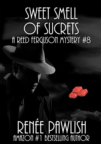 sweet-smell-of-sucrets-the-reed-ferguson-mystery-series-book-8