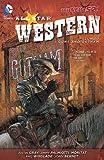 All Star Western Vol. 1: Guns and Gotham (The New 52)