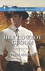 Her Cowboy Groom (Blue Falls, Texas)