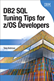 DB2 SQL Tuning Tips for z/OS Developers (IBM Press)