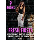 EROTICA: FRESH FIRSTS - TOO YOUNG, INNOCENT & TIGHT, FORBIDDEN FANTASY STORIES, BARELY FITTING IN HUMILIATION, MAIL ORDER EROTICA, UNTOUCHED BRATS OLDER/YOUNGER