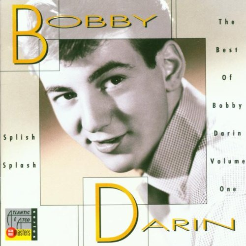 Bobby Darin - Splish Splash: The Best of Bobby Darin - Zortam Music