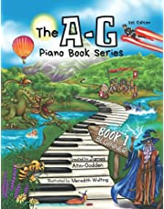 The A-G Piano Book 1: Beginner