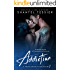 Addiction (Seven Deadly Sins Book 1)