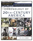 Chronology of 20th-Century America, Melinda Corey, 0816056463