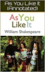 As You Like It (Annotated)