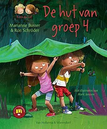 De hut van groep 4 (Koen en Lot Book 7) (Dutch Edition) eBook ...