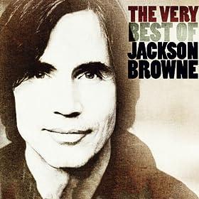 Amazon Com The Very Best Of Jackson Browne Jackson