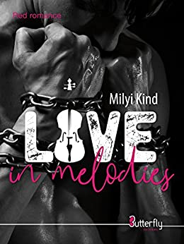 Love in melodies (Red Romance) (French Edition) by [Kind, Milyi]