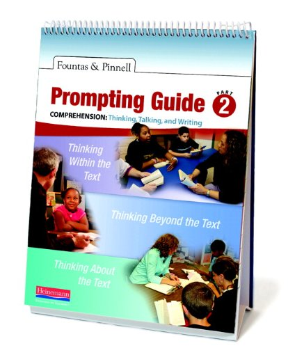 Fountas & Pinnell Prompting Guide, Part 2 for Comprehension: Thinking, Talking, and Writing