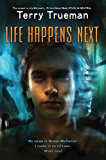 Life Happens Next (Stuck in Neutral Book 2)