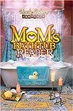 Mom's Bathtub Reader, Susan Steiner, 1592231594