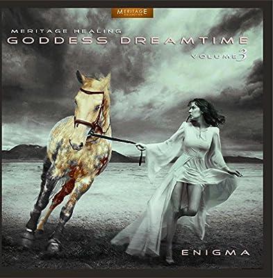 Meritage Healing: Goddess Dreamtime (Enigma), Vol. 3