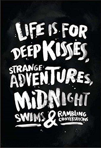 Life Is For Deep Kisses, Strange Adventures, Midnight Swims & Rambling Conversations fridge magnet (ep)